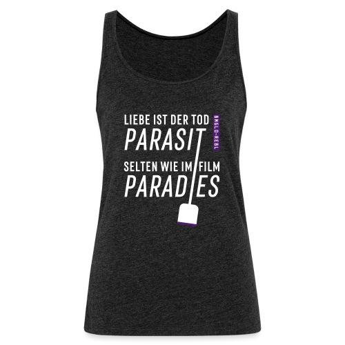 Parasit - Frauen Premium Tank Top