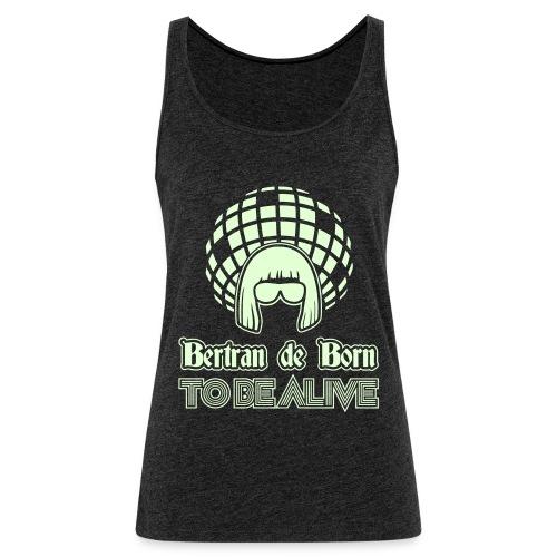 B2B to be Alive - Débardeur Premium Femme