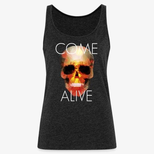 Come Alive - Débardeur Premium Femme