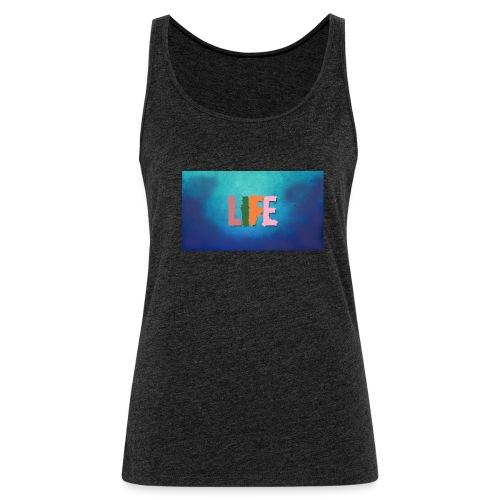 Life - Frauen Premium Tank Top