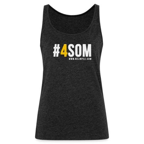 #4SOM - Naisten premium hihaton toppi