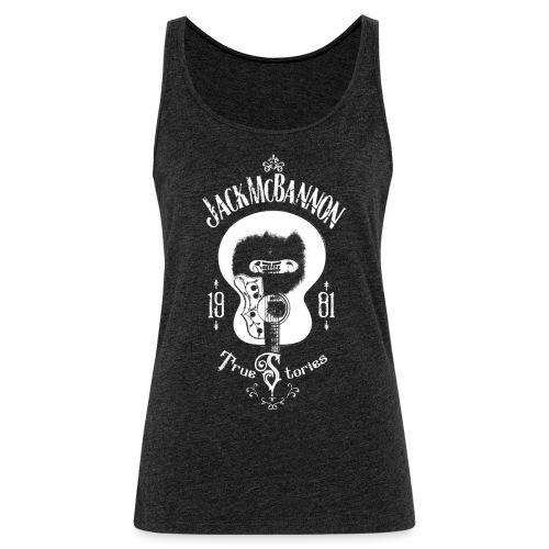 Jack McBannon - Guitar (True Stories) - Frauen Premium Tank Top