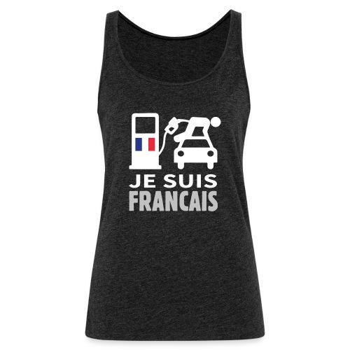 Je suis français - Débardeur Premium Femme