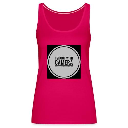 I SHOOT WITH CAMERA - Dame Premium tanktop