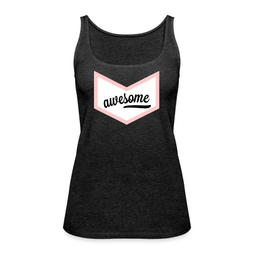 Awesome Sign Banner - Frauen Premium Tank Top