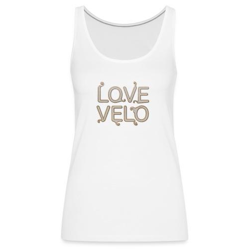 LOVEVELO - Débardeur Premium Femme