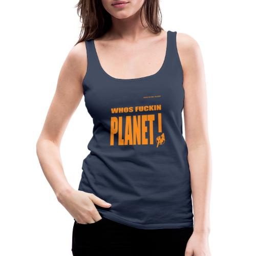Orange Original PLanet Shirt - Women's Premium Tank Top
