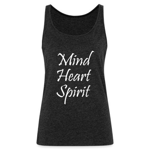 Mind Heart Spirit - Women's Premium Tank Top