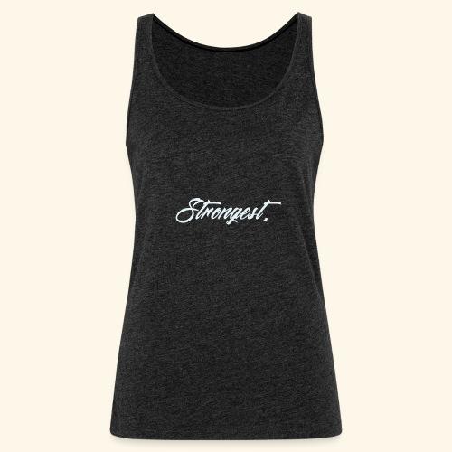 Strongest - Débardeur Premium Femme