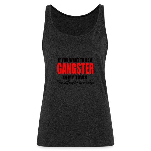 ville gangster - Débardeur Premium Femme