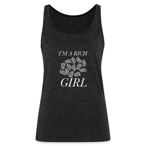 powerful I'm a rich girl T-shirt - Canotta premium da donna