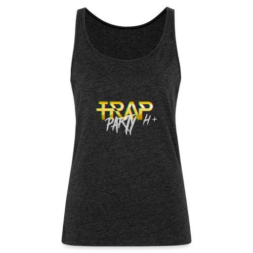 Trap Party - Camiseta de tirantes premium mujer