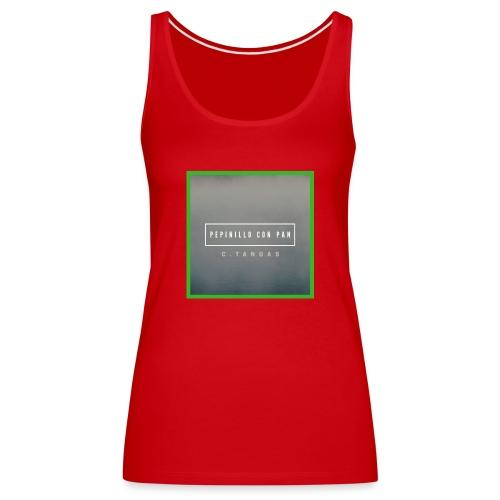 FOTO DEL SINGLE - Camiseta de tirantes premium mujer