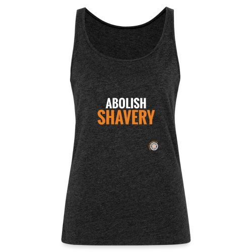 Abolish Shavery - Vrouwen Premium tank top