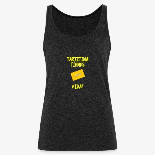 Tarjetina - Camiseta de tirantes premium mujer