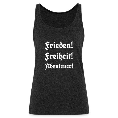 Frieden Freiheit Abenteuer3 - Frauen Premium Tank Top