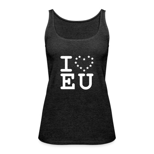 i love EU European Union Brexit - Women's Premium Tank Top