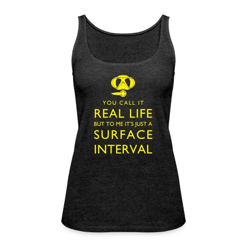 Real life vs surface interval - Frauen Premium Tank Top