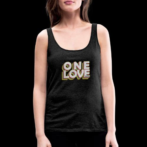 ONE LOVE - Frauen Premium Tank Top