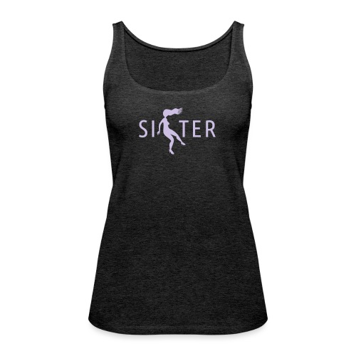 Sister - Women's Premium Tank Top