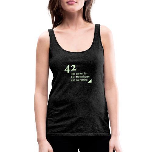 42 - the answer - Frauen Premium Tank Top
