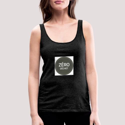 Logo Zéro Déchet - Débardeur Premium Femme