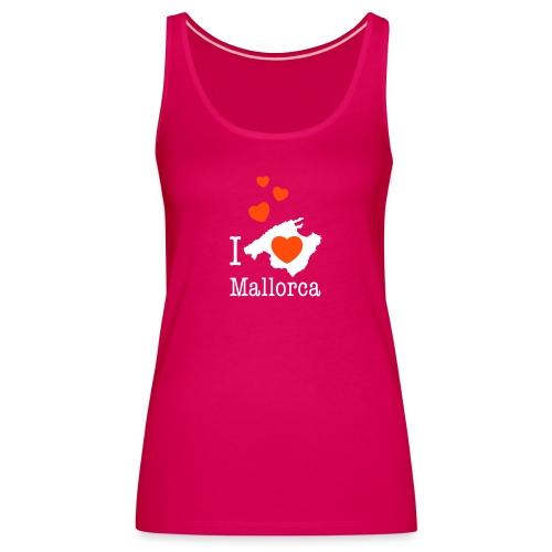 love Mallorca Balearen Spanien Ferieninsel Urlaub - Women's Premium Tank Top