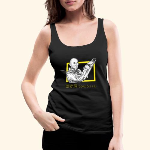 Gordon Liu (Official) - Vrouwen Premium tank top