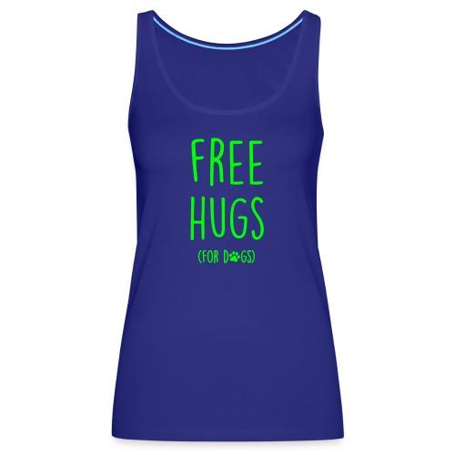 Vorschau: free hugs for dogs - Frauen Premium Tank Top