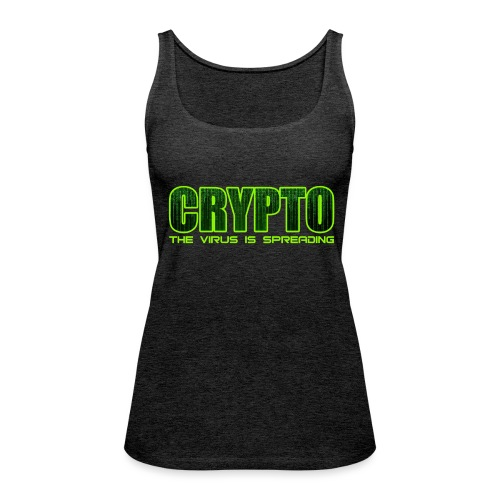 Crypto the virus is spreading green logo - Women's Premium Tank Top