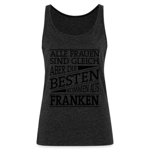 4_spruch_frauen - Frauen Premium Tank Top