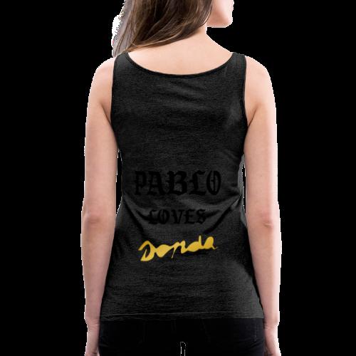 Pablo loves Donda - Débardeur Premium Femme