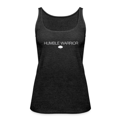 Humble Warrior white - Women's Premium Tank Top
