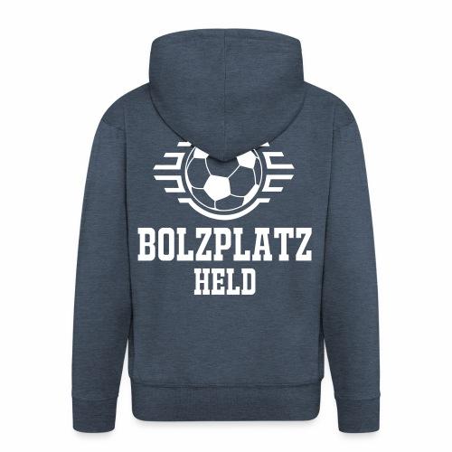 Bolzplatzheld Shirt - Männer Premium Kapuzenjacke