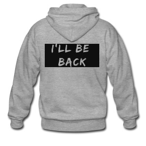 I'll be back quote - Men's Premium Hooded Jacket