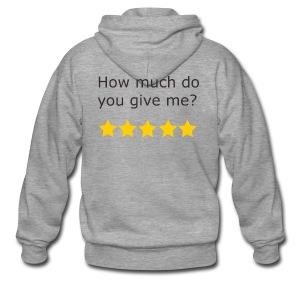 How much do you give me? - Veste à capuche Premium Homme