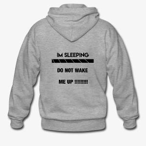 do not wake me up text - Men's Premium Hooded Jacket
