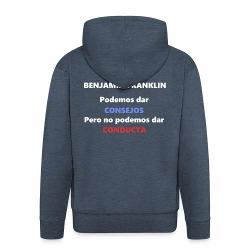 Consejo del vecino Benjamin Franklin - Chaqueta con capucha premium hombre