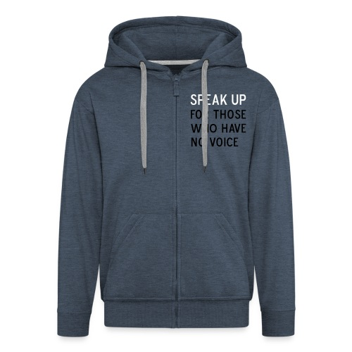 front Speak Up - Men's Premium Hooded Jacket