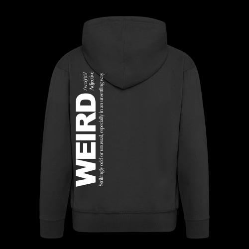 WIERD BW - Men's Premium Hooded Jacket