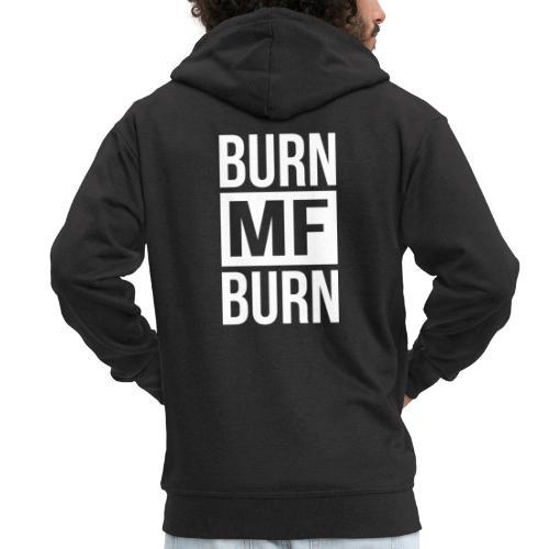 Burn MF Burn - Männer Premium Kapuzenjacke