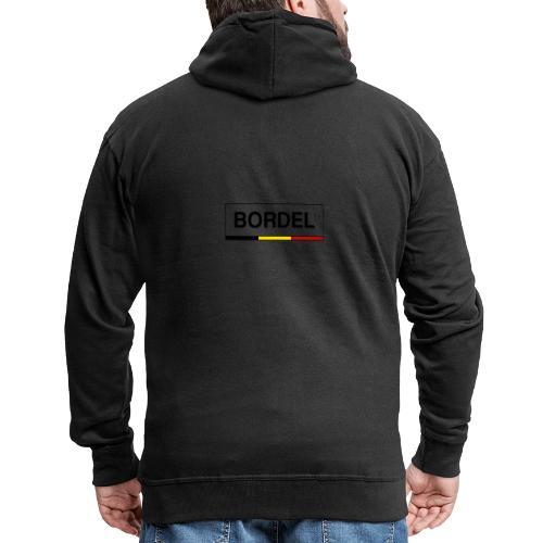 Bordel - Veste à capuche Premium Homme