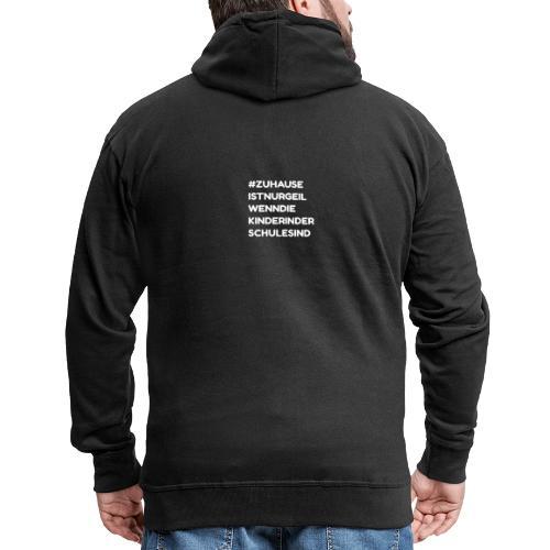 Witziger Quarantäne Isolation Spruch - Zuhause - Männer Premium Kapuzenjacke