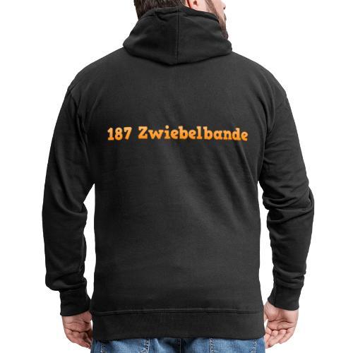 187 zwiebelbande Design - Männer Premium Kapuzenjacke