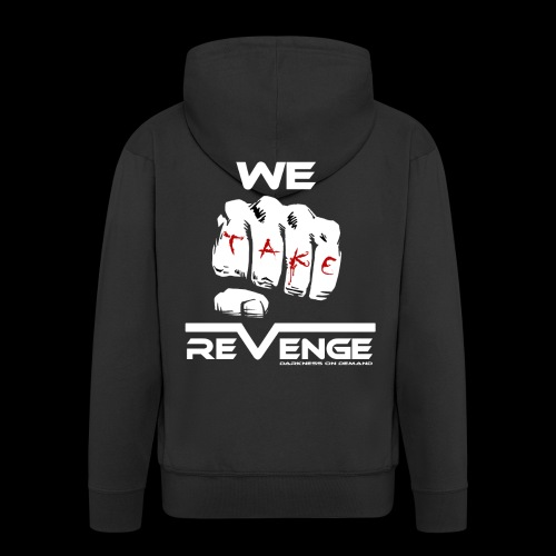 Darkness on Demand - We Take Revenge - Männer Premium Kapuzenjacke