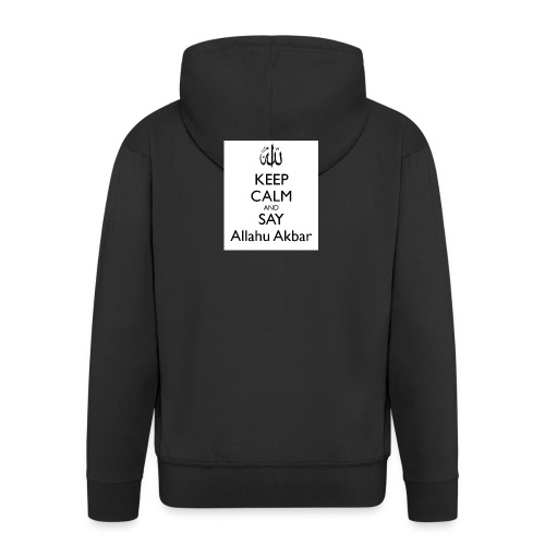 keep-calm-and-say-allahu-akbar - Männer Premium Kapuzenjacke