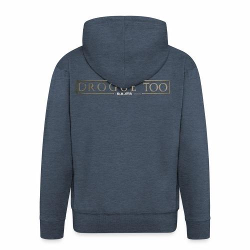 drogue too - Veste à capuche Premium Homme