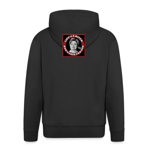 Don't Vote Hilary - Men's Premium Hooded Jacket