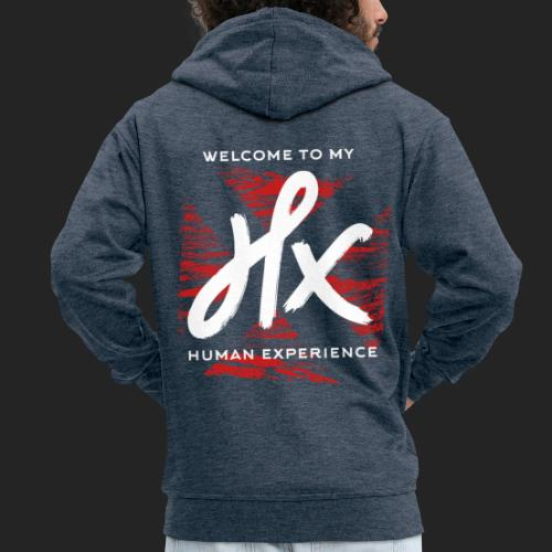 welcome to my human experience - Veste à capuche Premium Homme