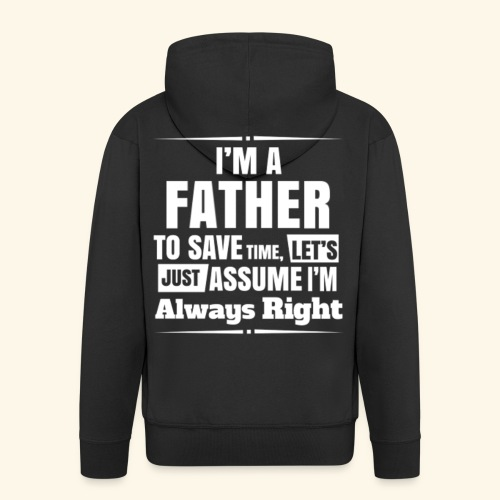 Happy Fathers Day Quote - Men's Premium Hooded Jacket